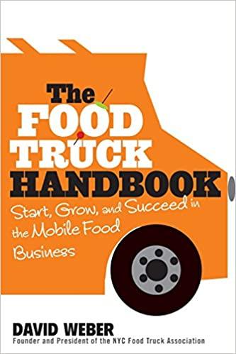 the foodtruck handbook - nee, geen bol.com link - het is echt een waardeloos boek.
